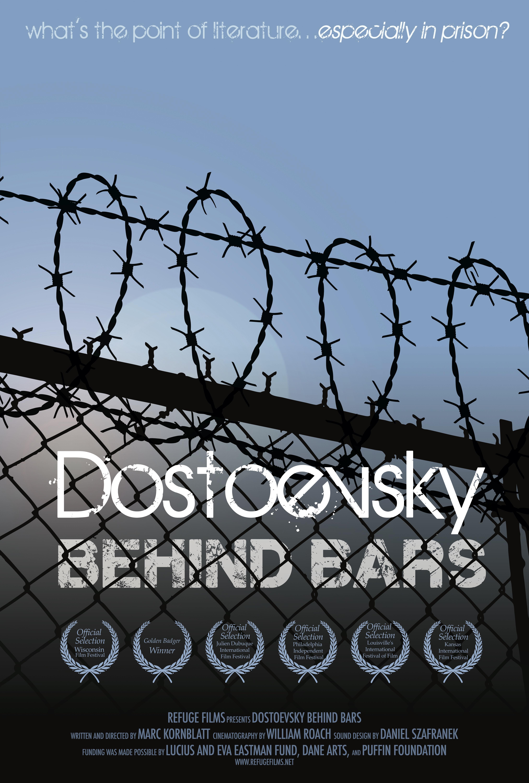 DOSTOEVSKY BEHIND BARS – REFUGE FILMS